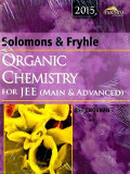 Solomons and Fryhles Organic Chemistry for IIT-JEE